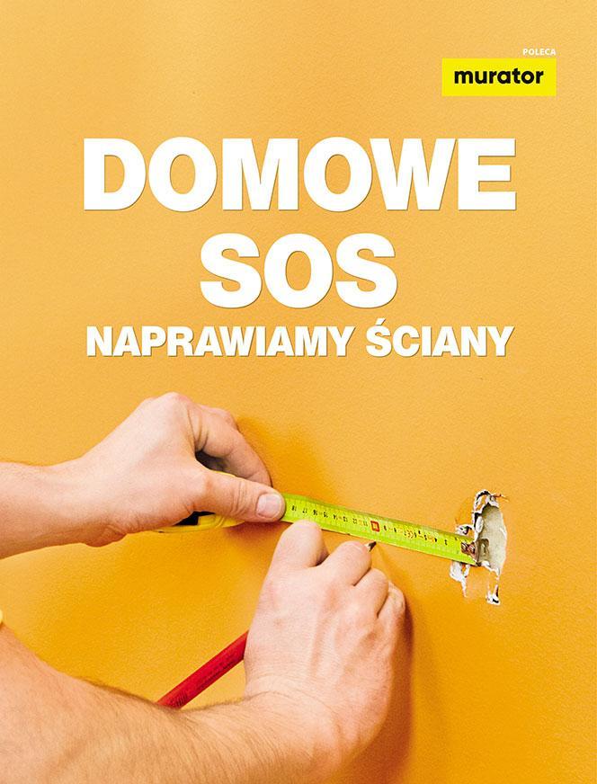 Domowe SOS - naprawiamy ściany