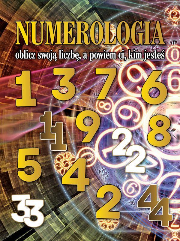 Numerologia: oblicz swoją liczbę, a powiem ci kim jesteś