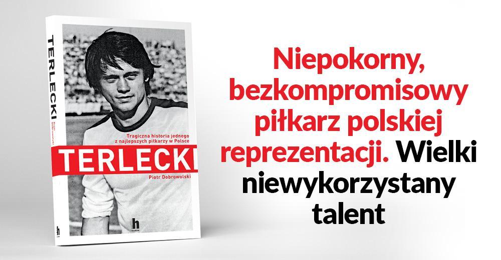 Terlecki. Piotr Dobrowolski